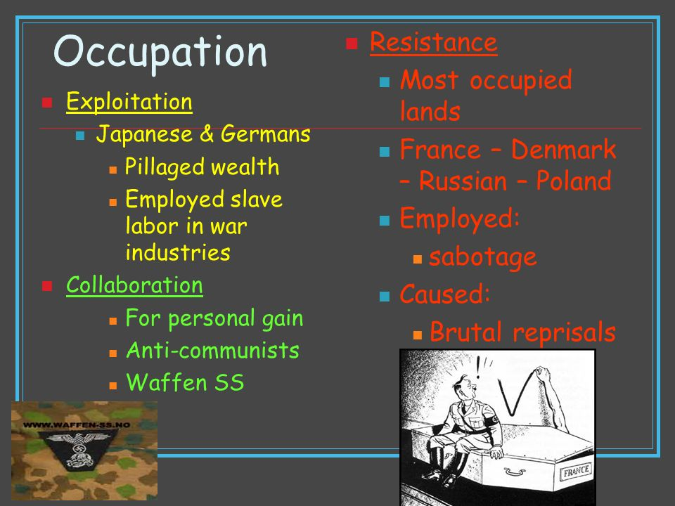 Occupation Resistance Most occupied lands