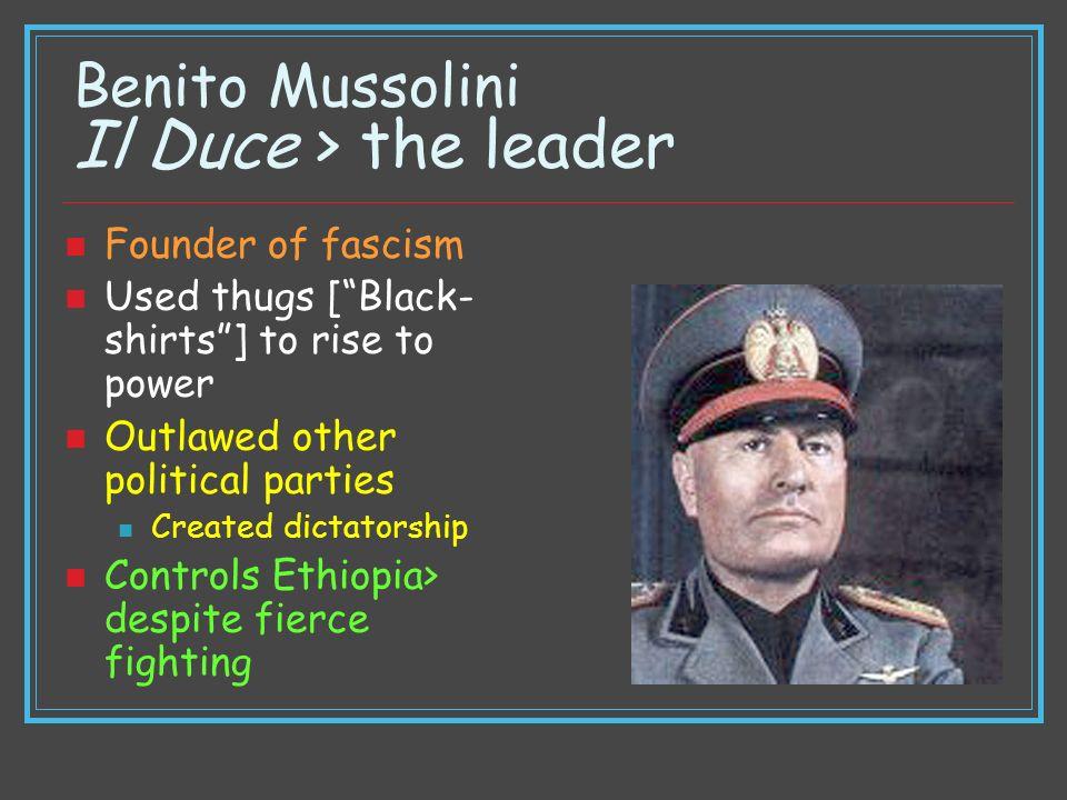 Benito Mussolini Il Duce > the leader