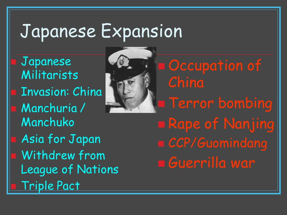 Japanese Expansion Occupation of China Terror bombing Rape of Nanjing