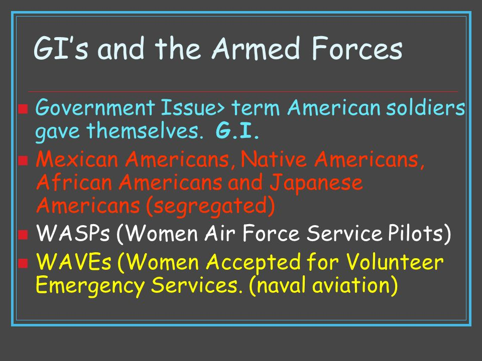 GI's and the Armed Forces