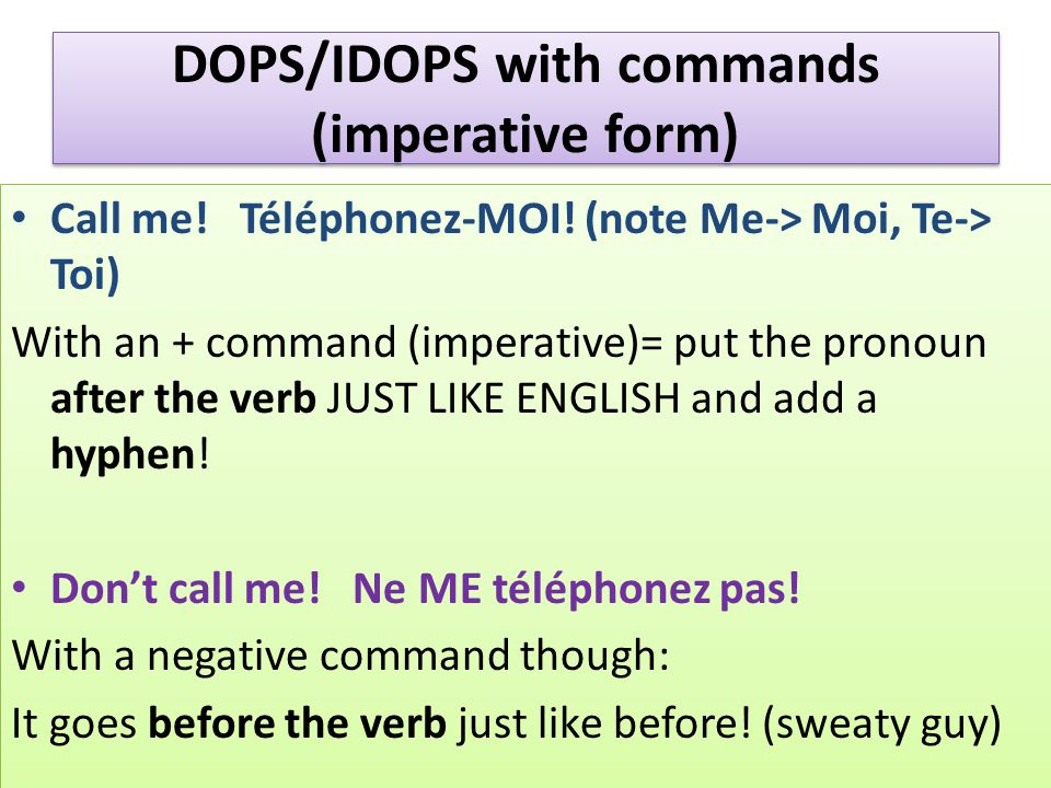 DOPS/IDOPS with commands (imperative form)