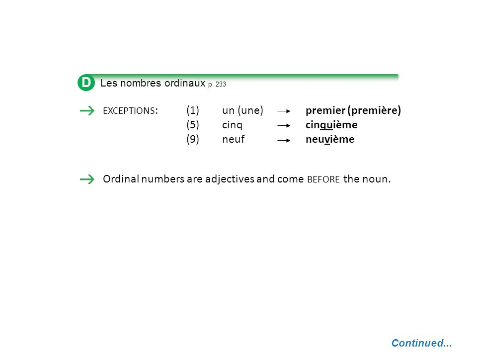 D (5) cinq cinquième (9) neuf neuvième