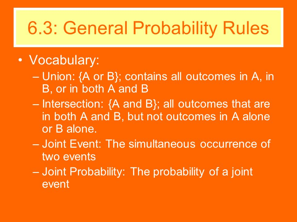6.3: General Probability Rules