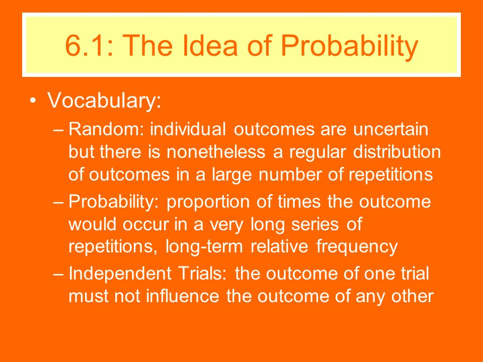 6.1: The Idea of Probability
