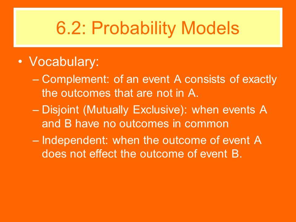 6.2: Probability Models Vocabulary:
