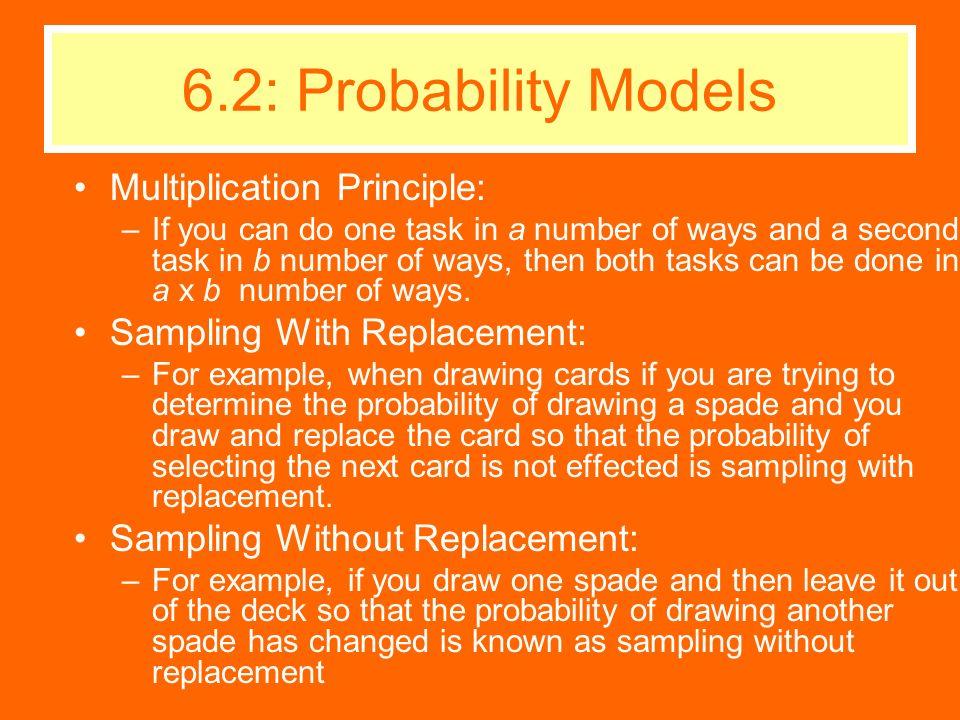 6.2: Probability Models Multiplication Principle: