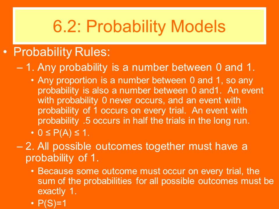 6.2: Probability Models Probability Rules: