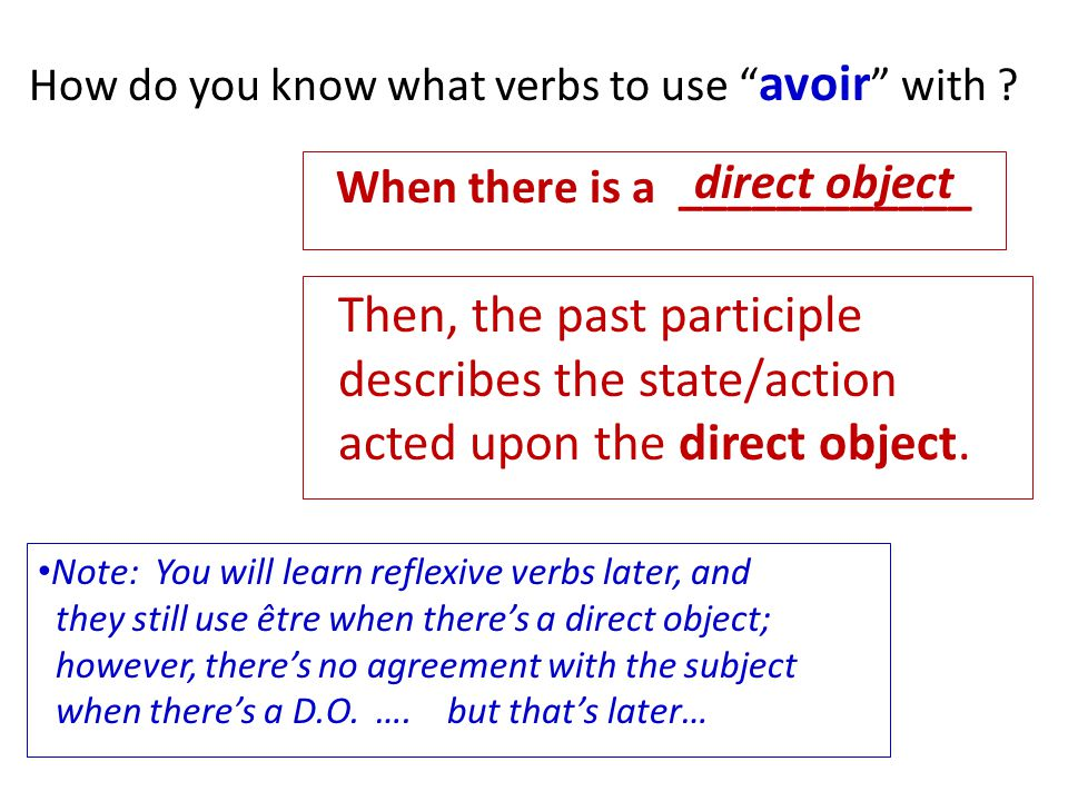 Then, the past participle describes the state/action
