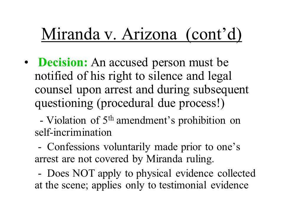 Miranda v. Arizona (cont'd)