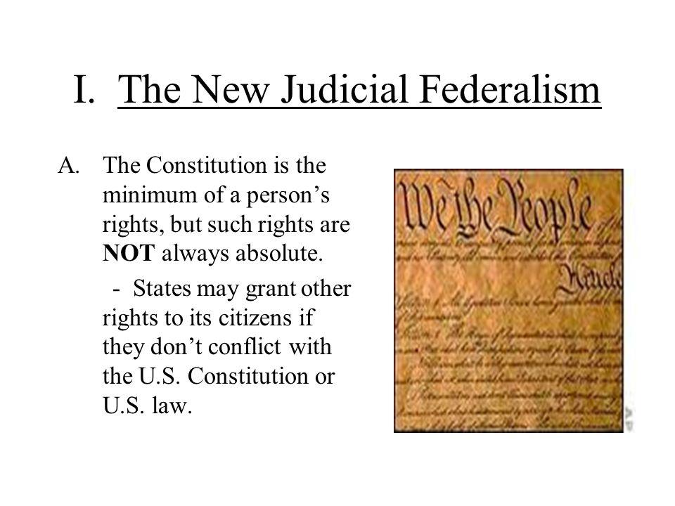 I. The New Judicial Federalism