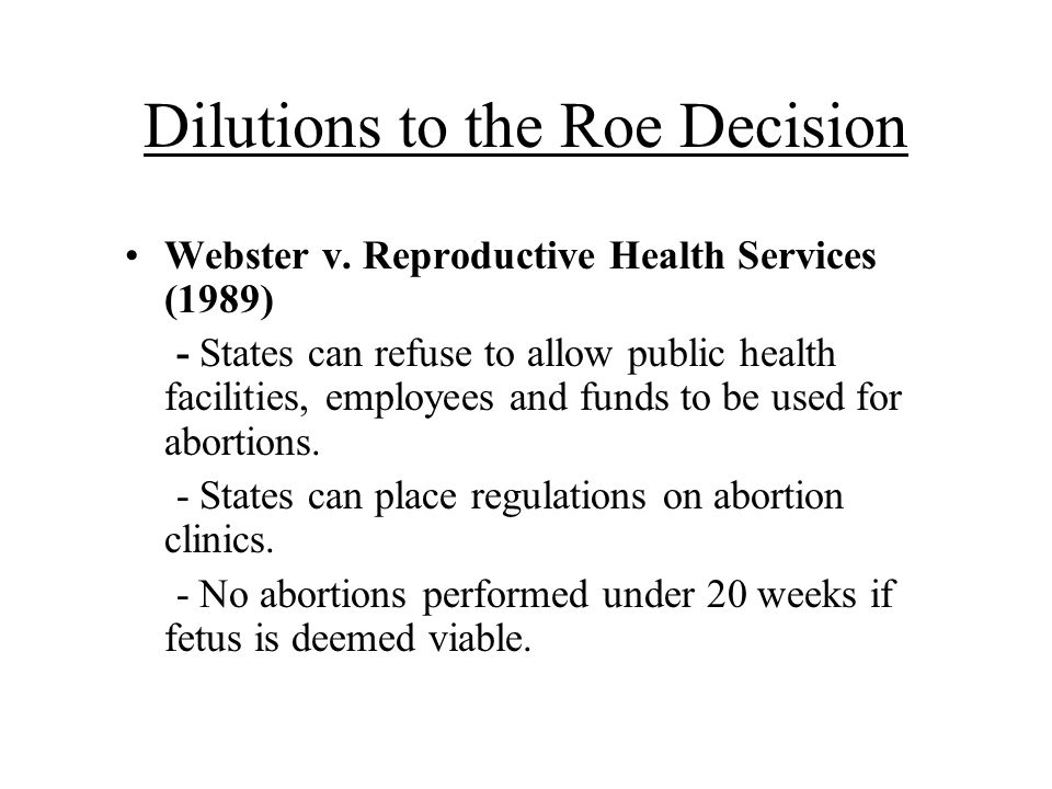 Dilutions to the Roe Decision