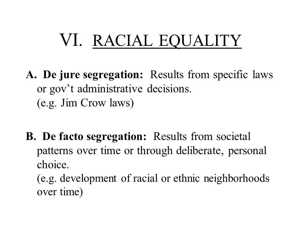VI. RACIAL EQUALITY