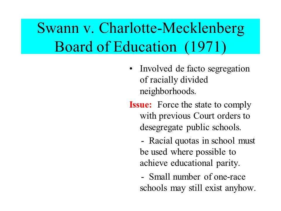 Swann v. Charlotte-Mecklenberg Board of Education (1971)