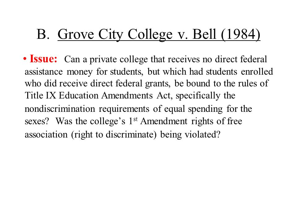 B. Grove City College v. Bell (1984)