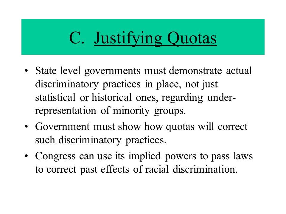C. Justifying Quotas