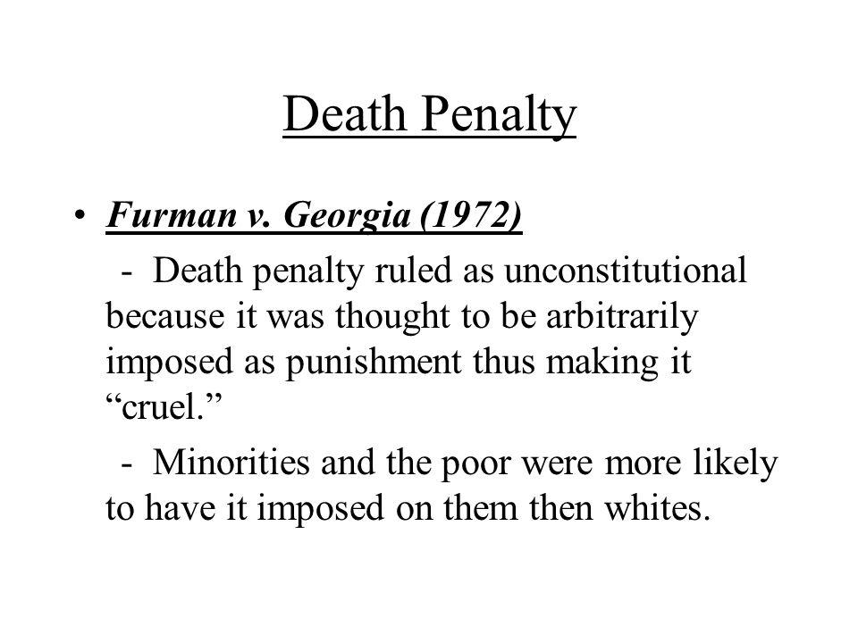 Death Penalty Furman v. Georgia (1972)