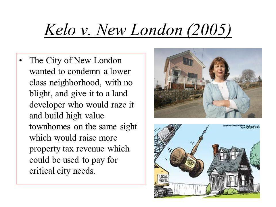 Kelo v. New London (2005)