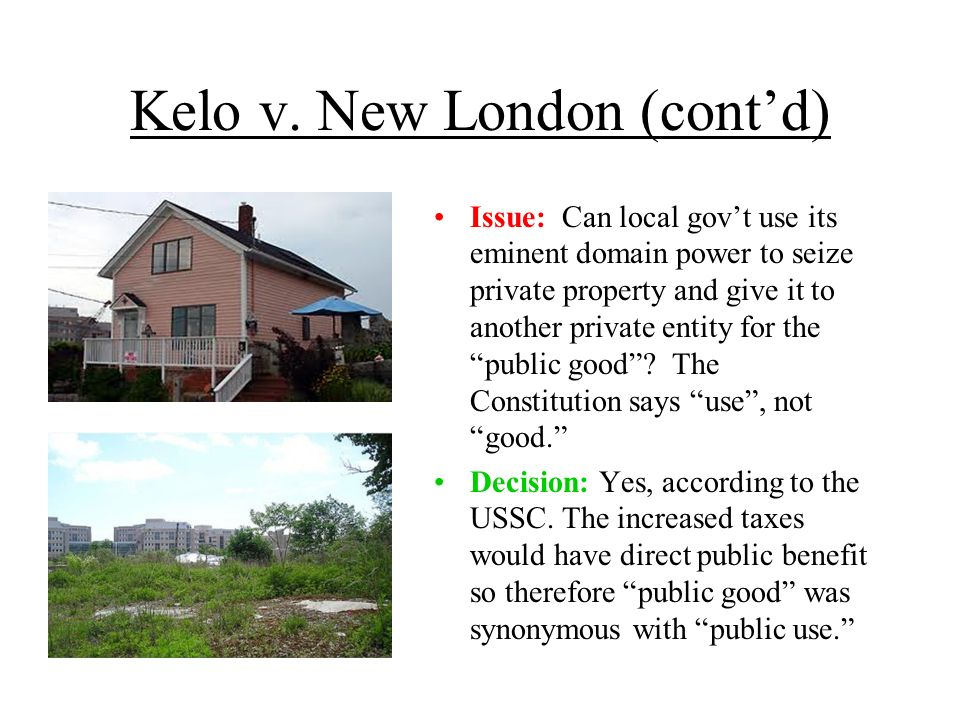 Kelo v. New London (cont'd)