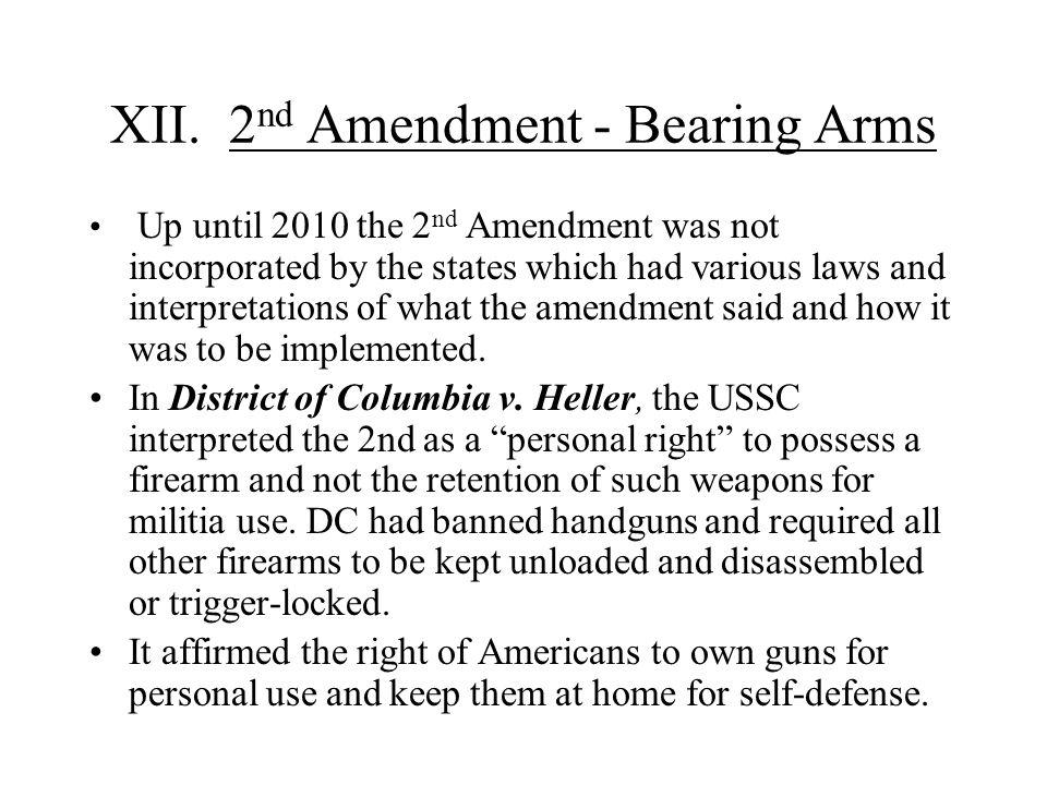XII. 2nd Amendment - Bearing Arms