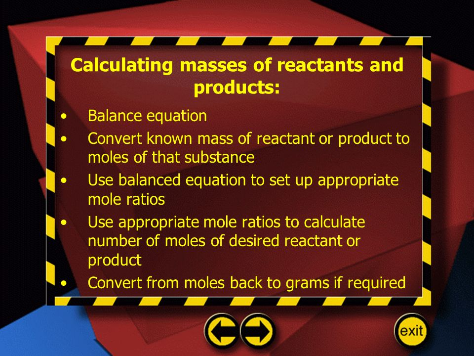 Calculating masses of reactants and products: