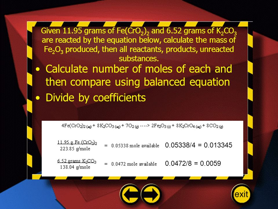 Divide by coefficients