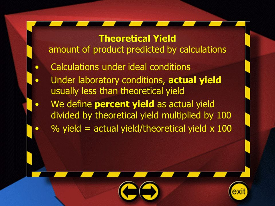 Theoretical Yield amount of product predicted by calculations