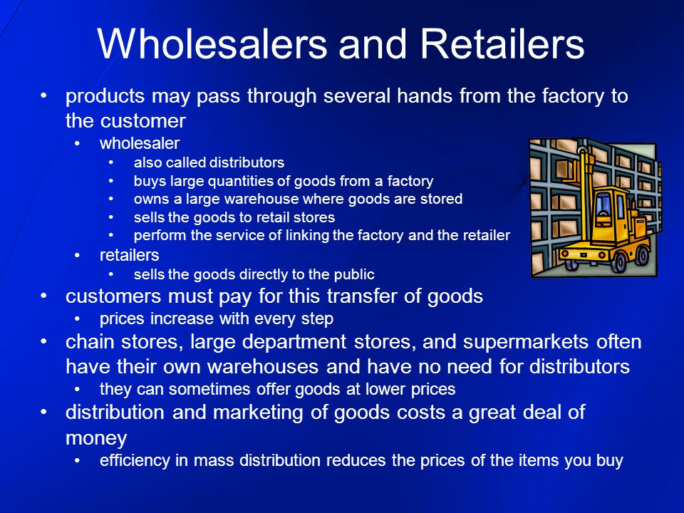 Wholesalers and Retailers