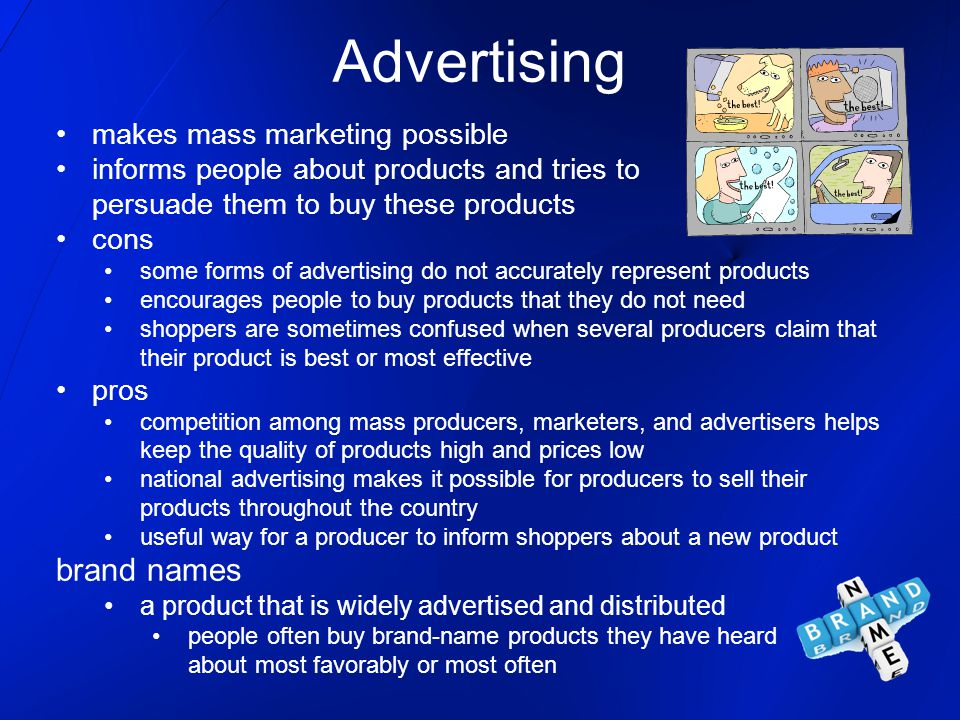 Advertising brand names makes mass marketing possible