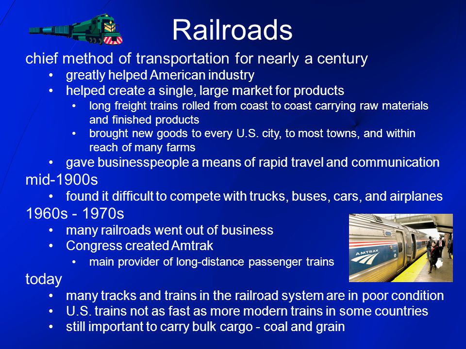 Railroads chief method of transportation for nearly a century
