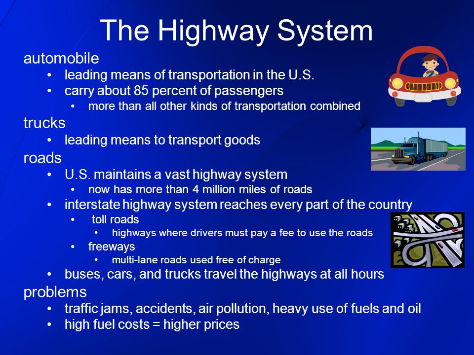 The Highway System automobile trucks roads problems
