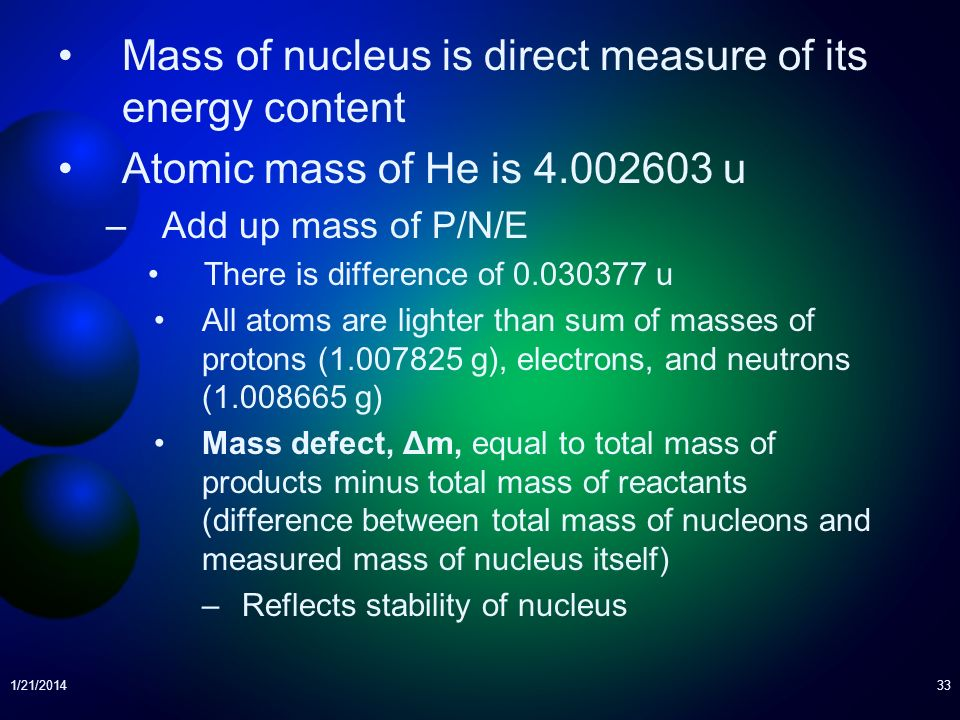 Mass of nucleus is direct measure of its energy content