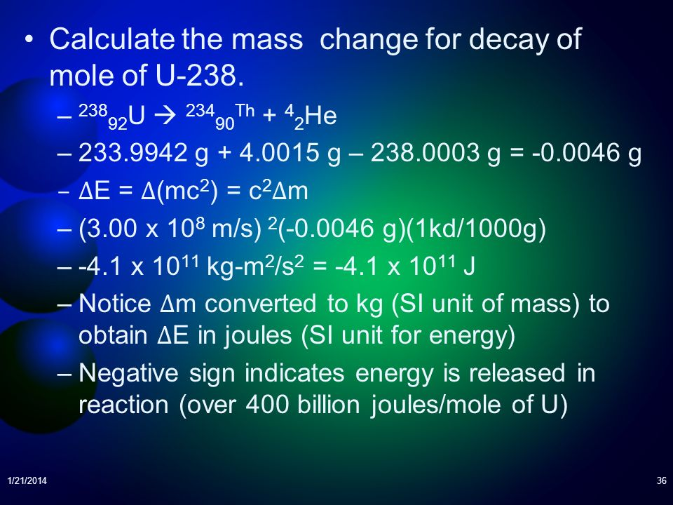 Calculate the mass change for decay of mole of U-238.