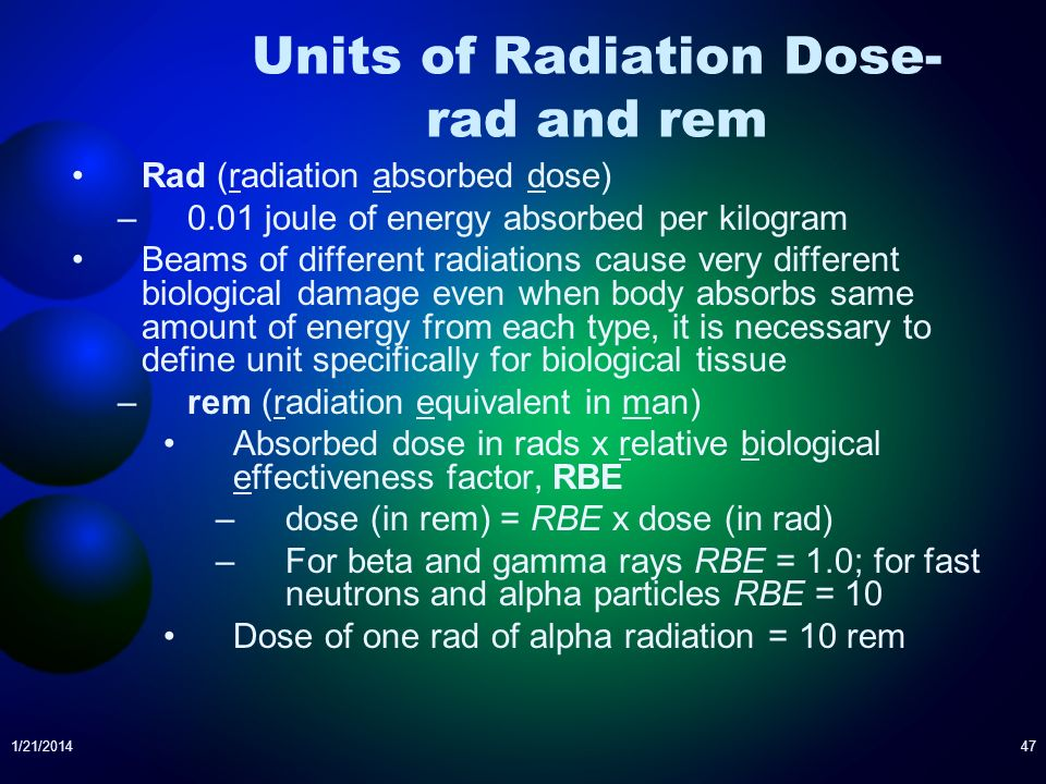 Units of Radiation Dose- rad and rem