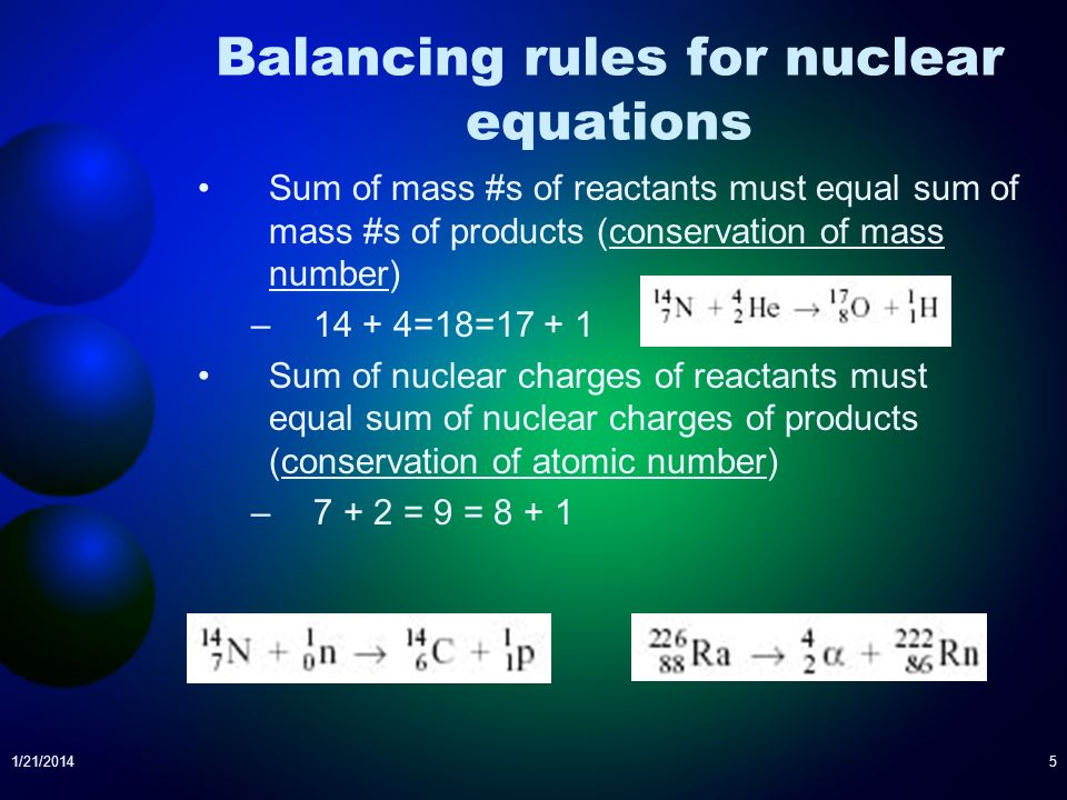 Balancing rules for nuclear equations