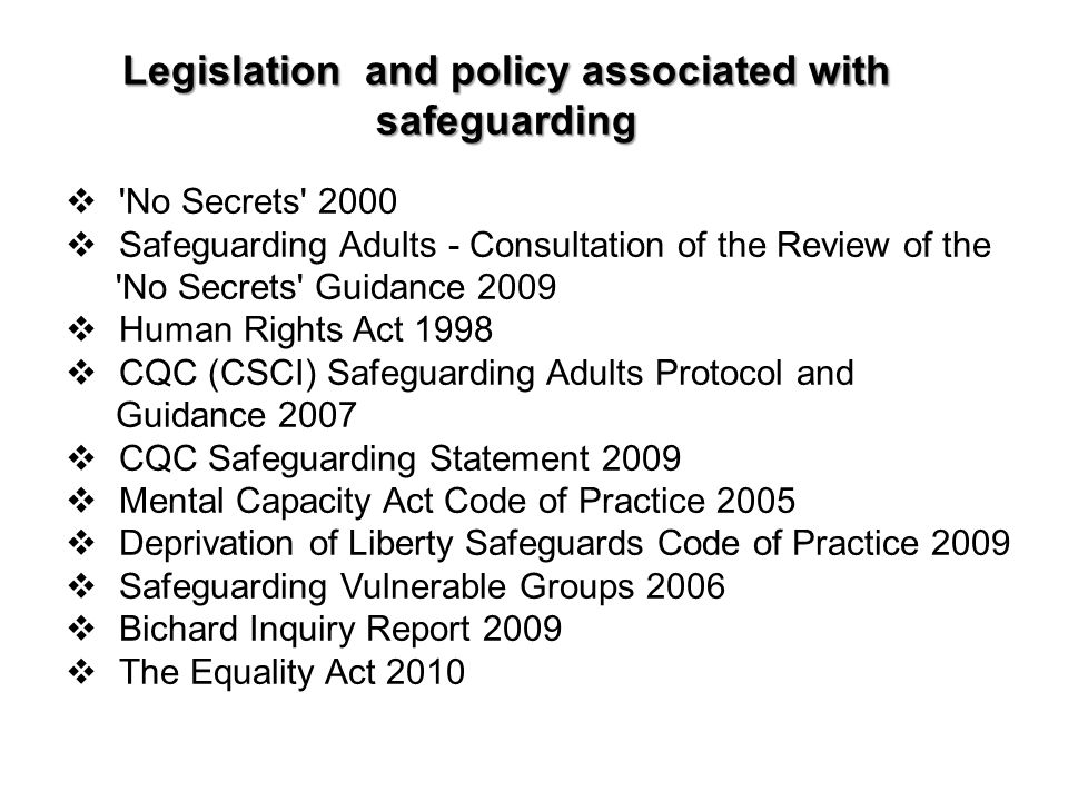 Legislation and policy associated with safeguarding