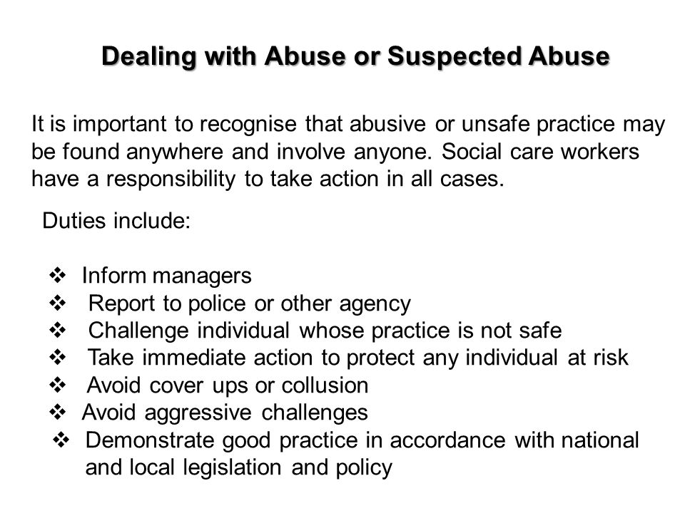 Dealing with Abuse or Suspected Abuse