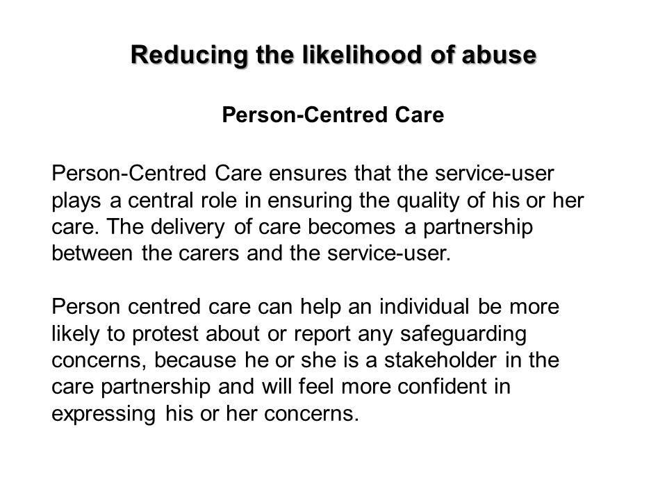 Reducing the likelihood of abuse