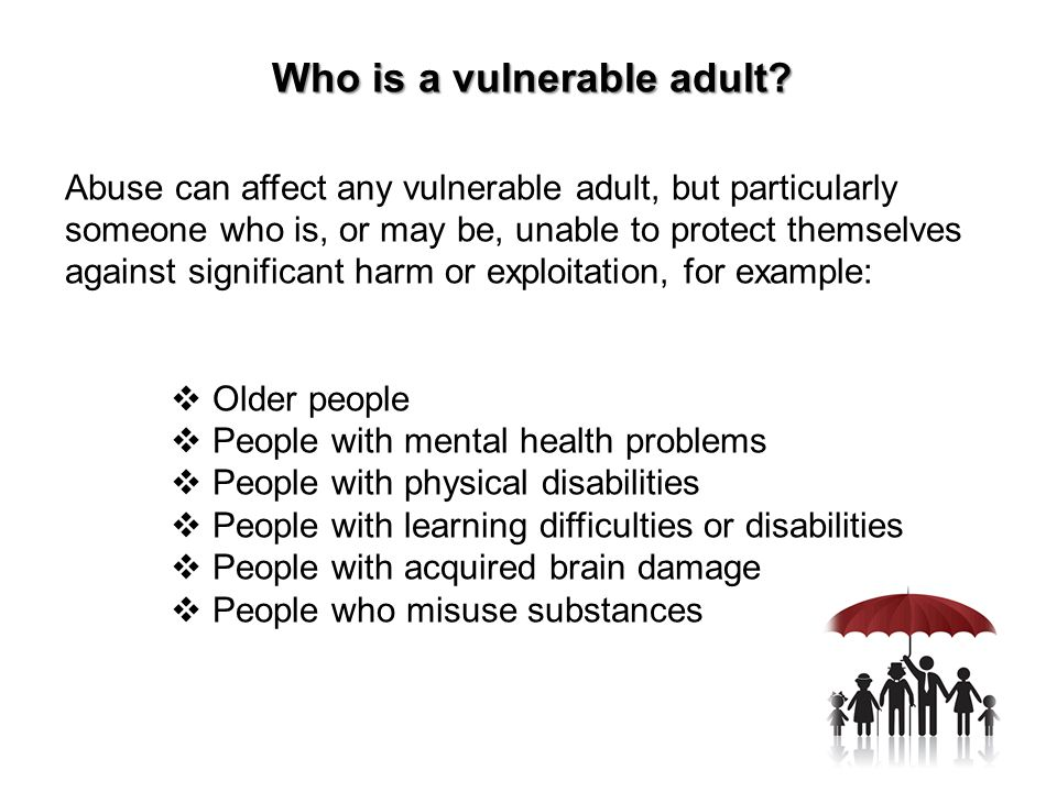 Who is a vulnerable adult