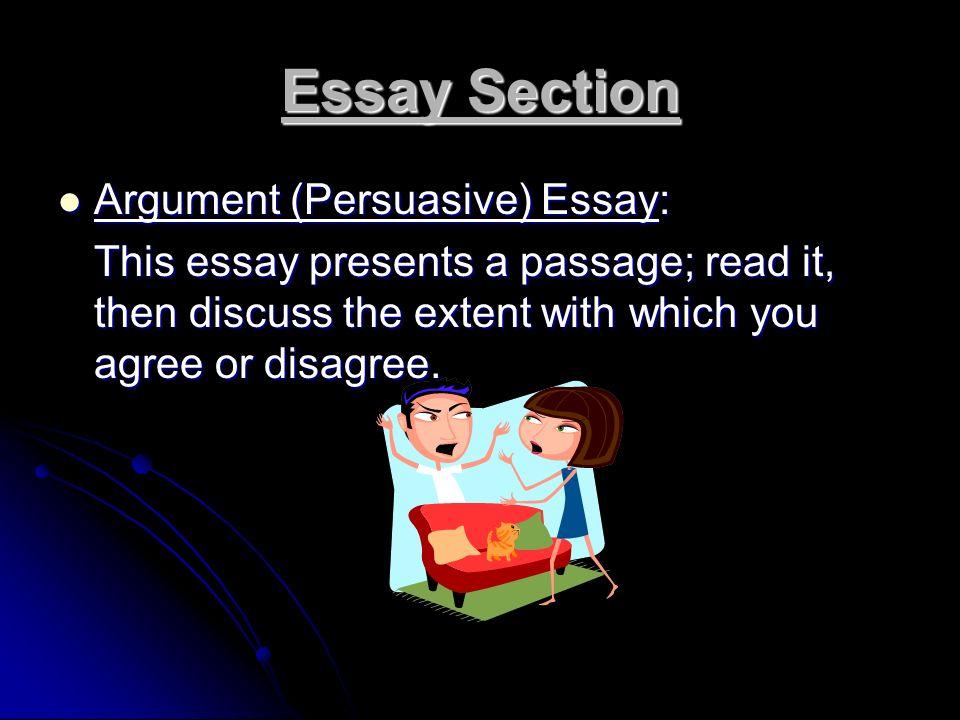 Essay Section Argument (Persuasive) Essay: