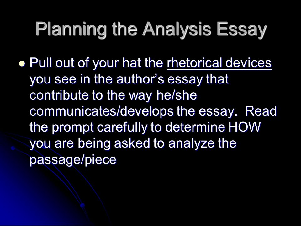 Planning the Analysis Essay