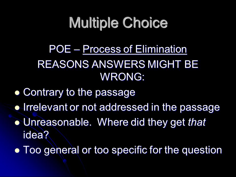 Multiple Choice POE – Process of Elimination