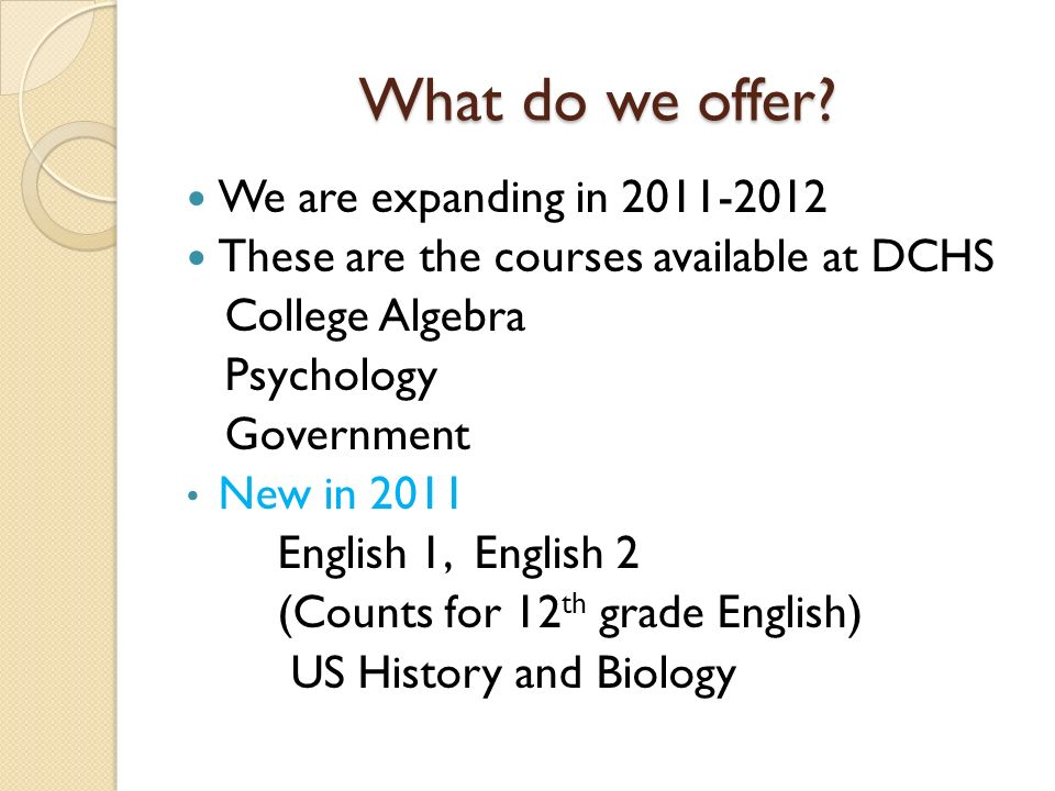 What do we offer We are expanding in 2011-2012
