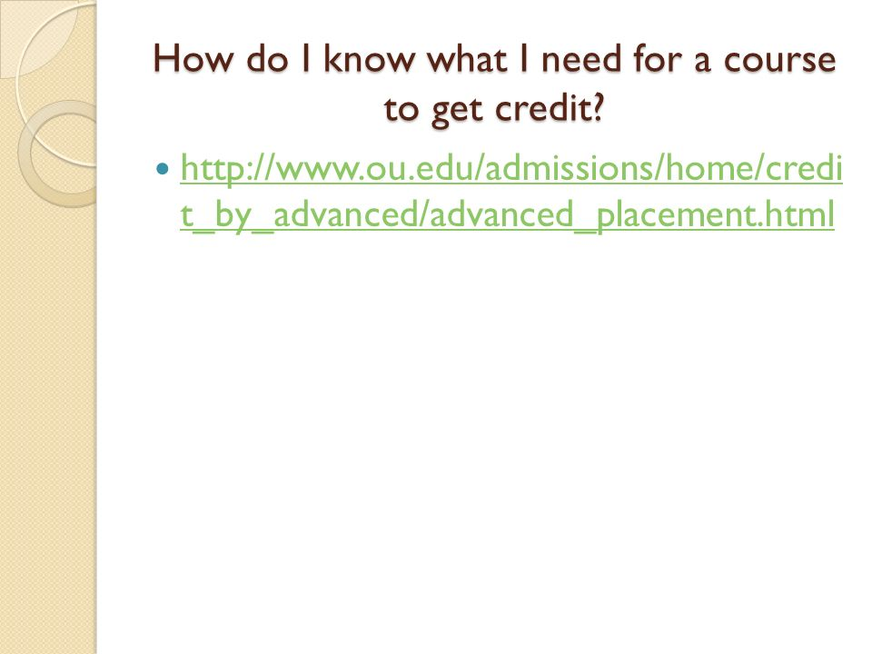 How do I know what I need for a course to get credit