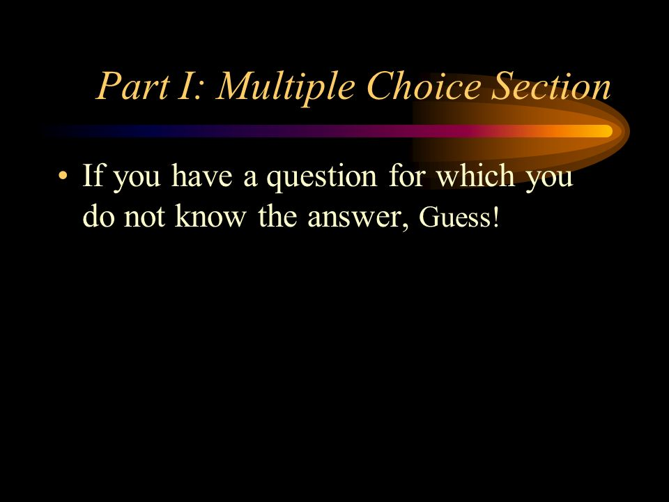 Part I: Multiple Choice Section