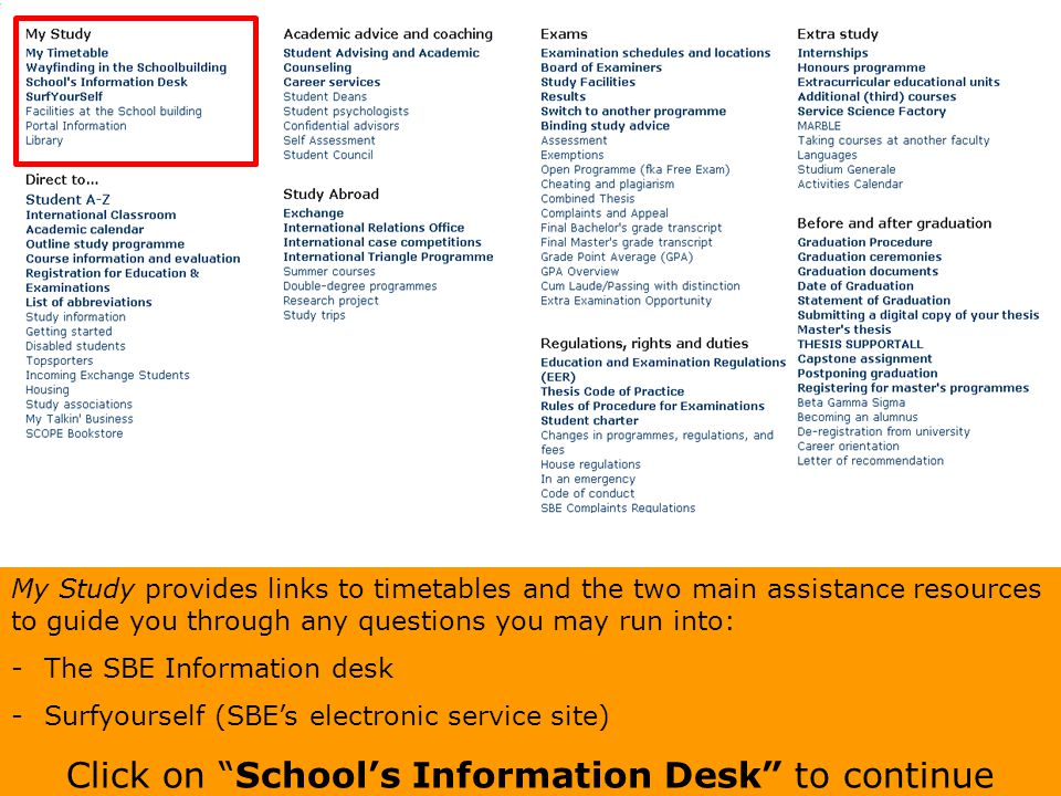 Click on School's Information Desk to continue