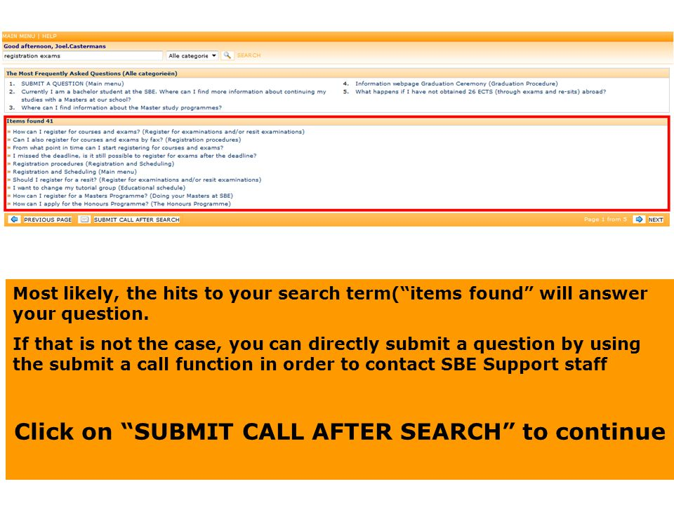 Click on SUBMIT CALL AFTER SEARCH to continue