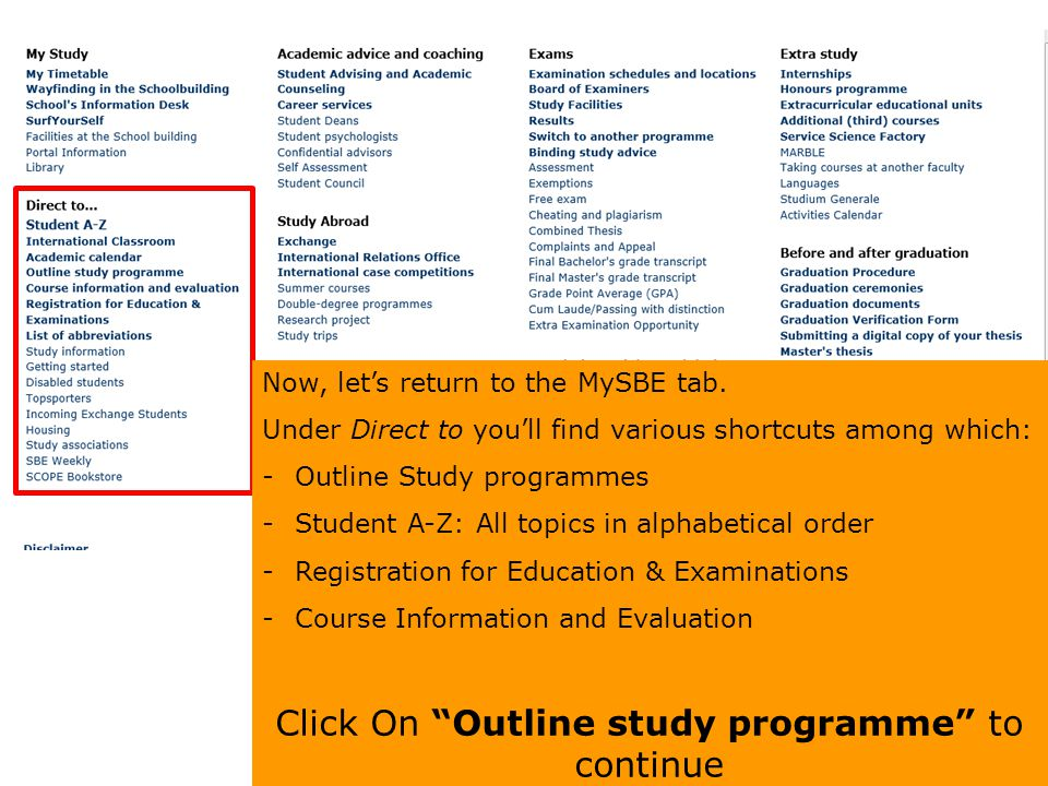 Click On Outline study programme to continue