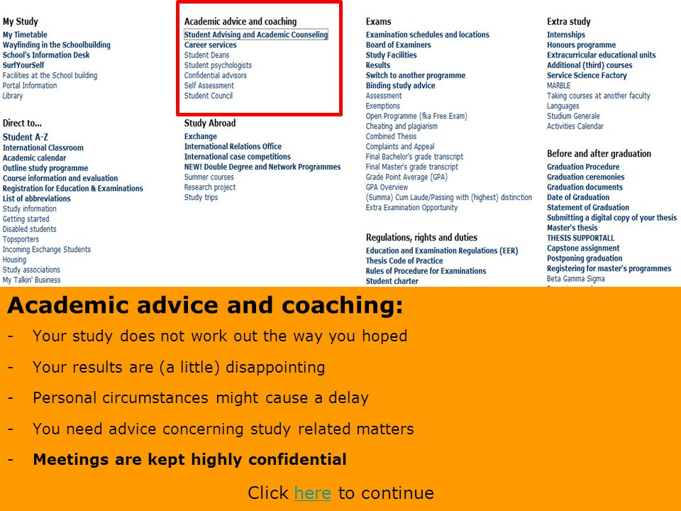 Academic advice and coaching: