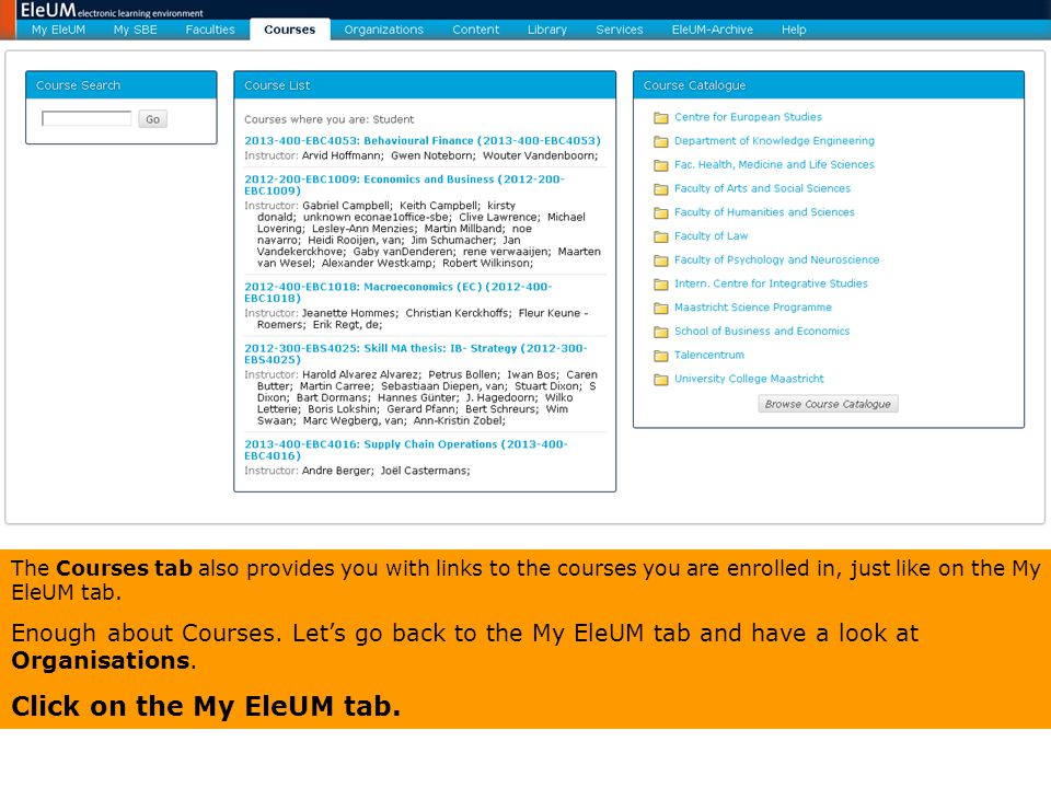 Click on the My EleUM tab.