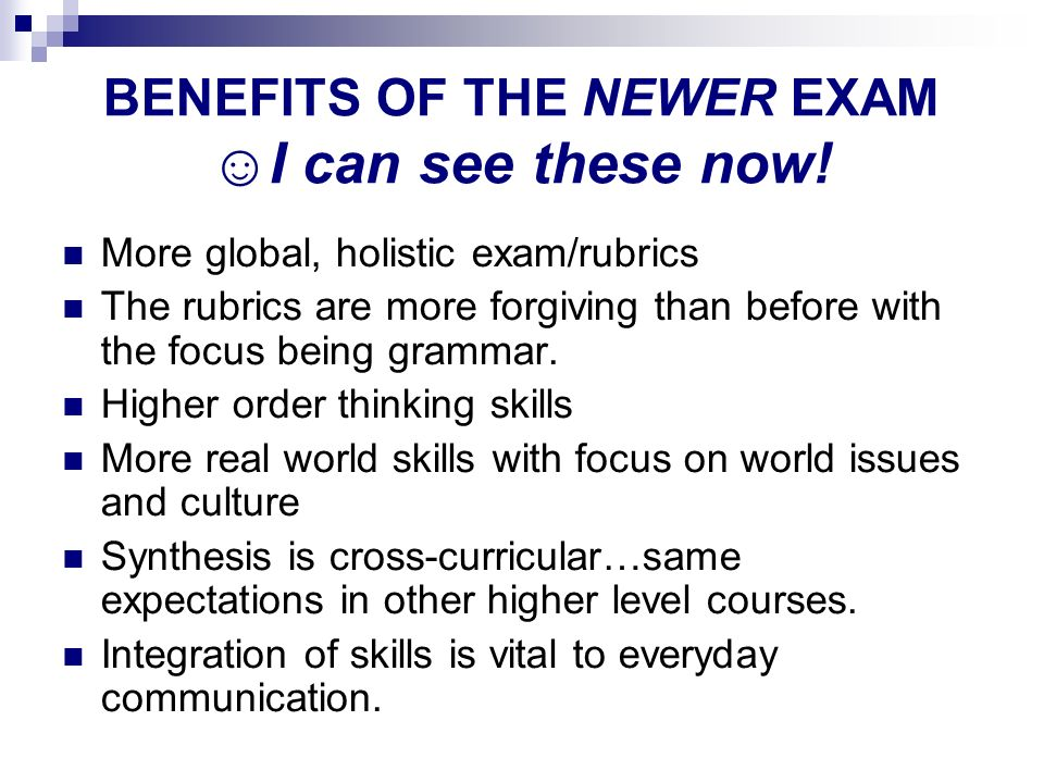 BENEFITS OF THE NEWER EXAM ☺I can see these now!